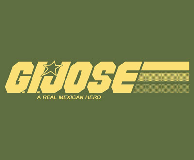 [Image: g-i-jose-a-real-mexican-hero-t-shirt-deezteez.jpg]